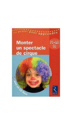 Livre monter un spectacle de cirque