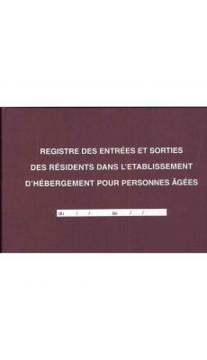 Registre des Entrées et Sorties des résidents dans l'établissement d'hébergement pour personnes âgées, 96 pages.