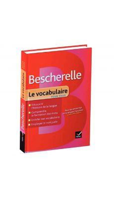 Le Bescherelle le vocabulaire pour tous