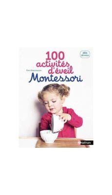 Livre 100 activités éveil Montessori